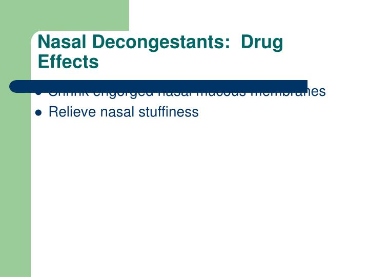 Nasal Decongestants:  Drug Effects