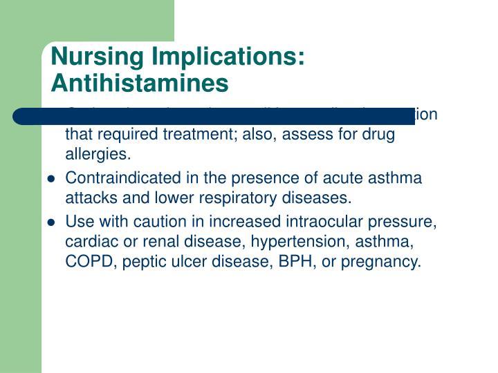 Nursing Implications: Antihistamines