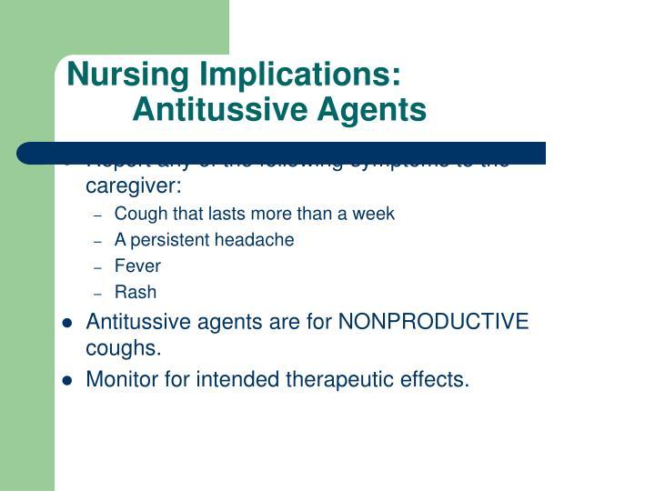 Nursing Implications: Antitussive Agents