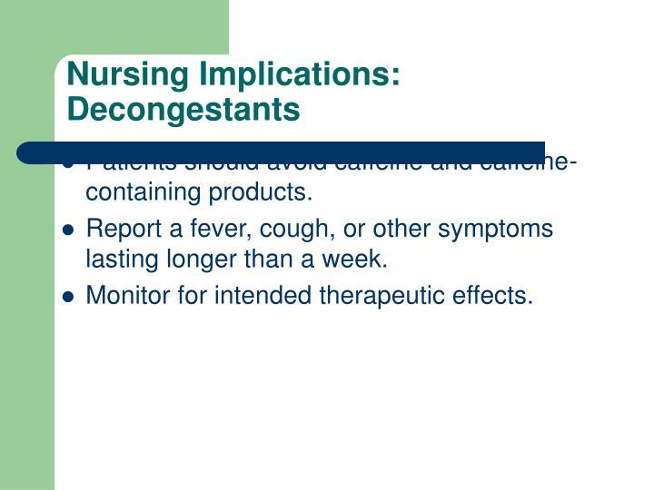 Nursing Implications: Decongestants