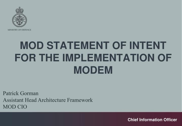 MOD STATEMENT OF INTENT FOR THE IMPLEMENTATION OF MODEM