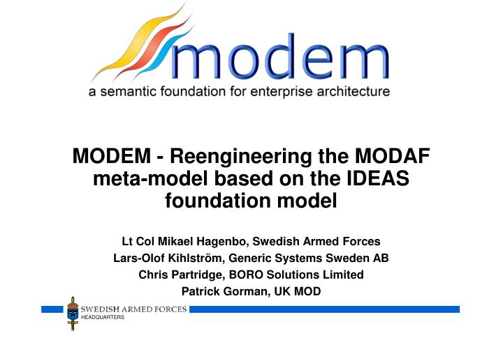 Modem reengineering the modaf meta model based on the ideas foundation model