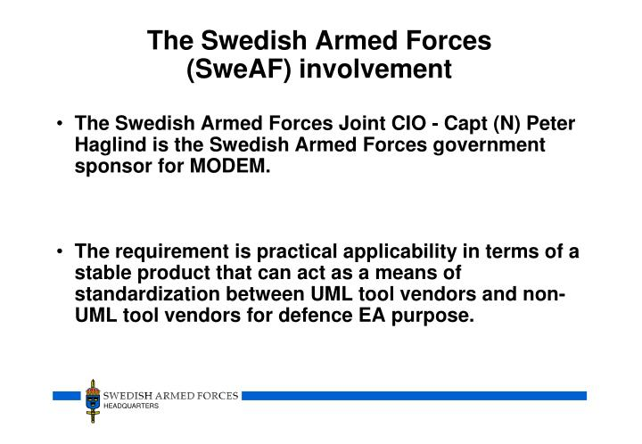 The Swedish Armed Forces (SweAF) involvement