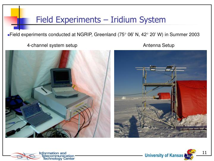 Field Experiments – Iridium System