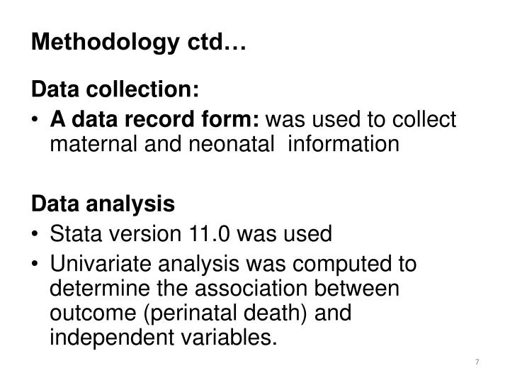 Methodology ctd…