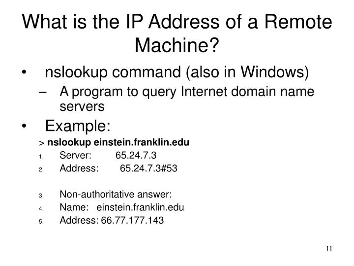 What is the IP Address of a Remote Machine?