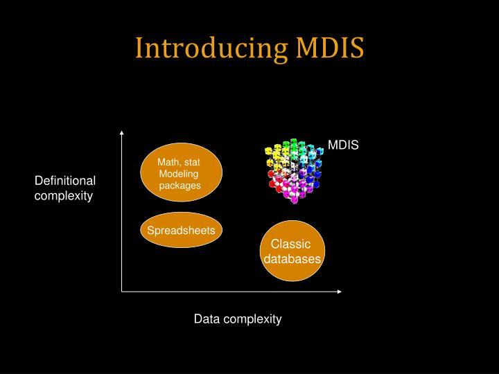 Introducing MDIS