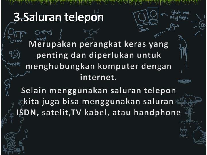 3.Saluran telepon