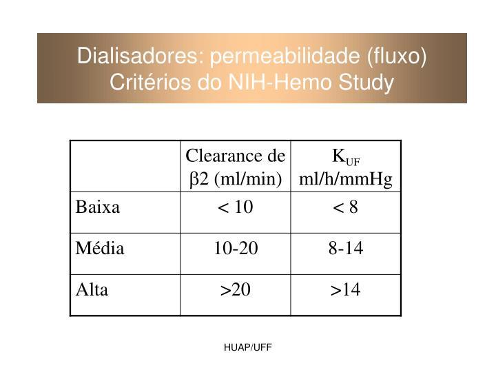 Dialisadores: permeabilidade (fluxo)