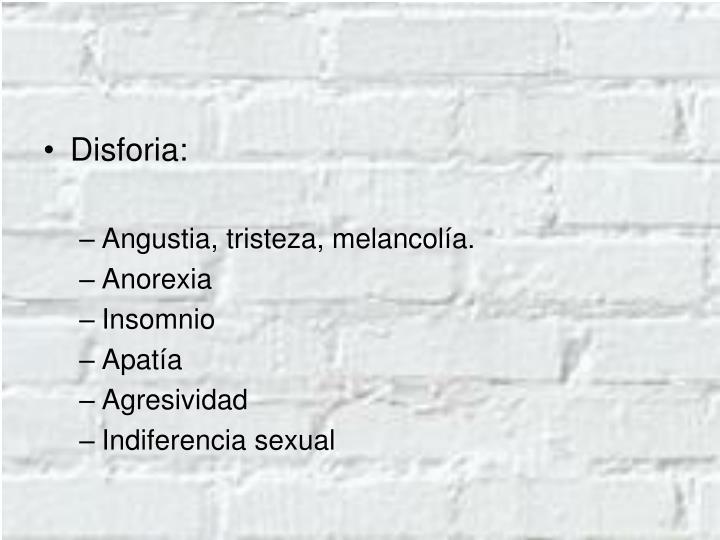 Disforia: