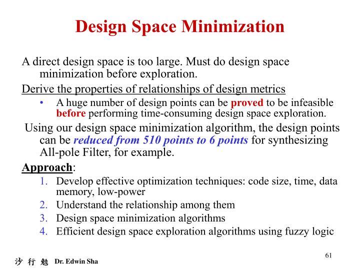 Design Space Minimization