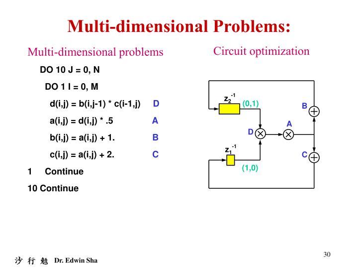 Multi-dimensional Problems: