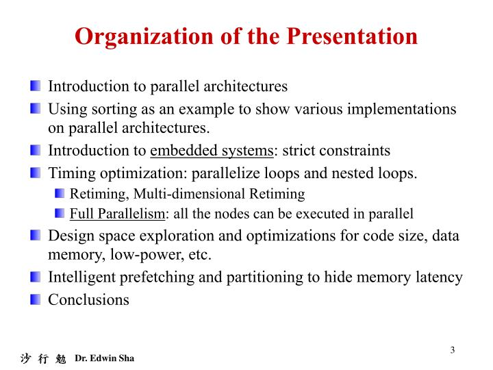 Organization of the Presentation