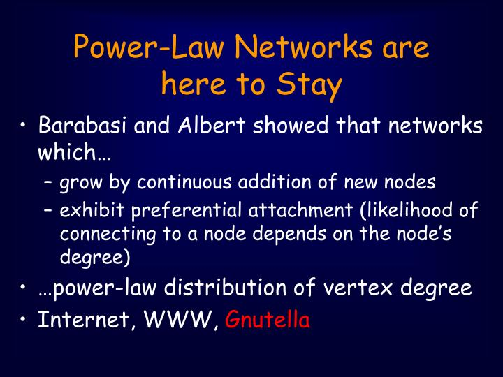 Power-Law Networks are here to Stay