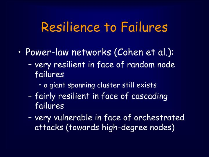 Resilience to Failures