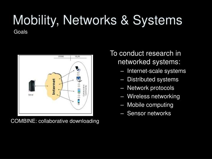 Mobility, Networks & Systems