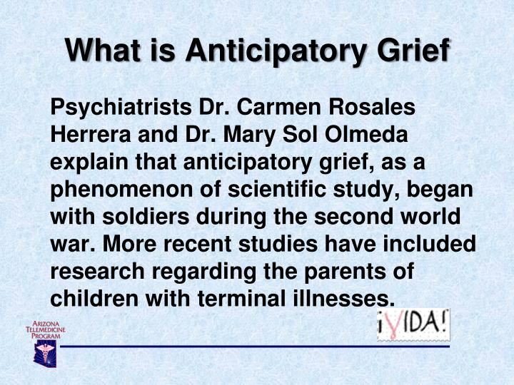 What is Anticipatory Grief