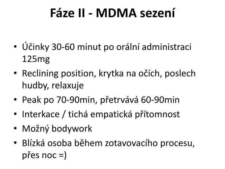 Fáze II - MDMA sezení
