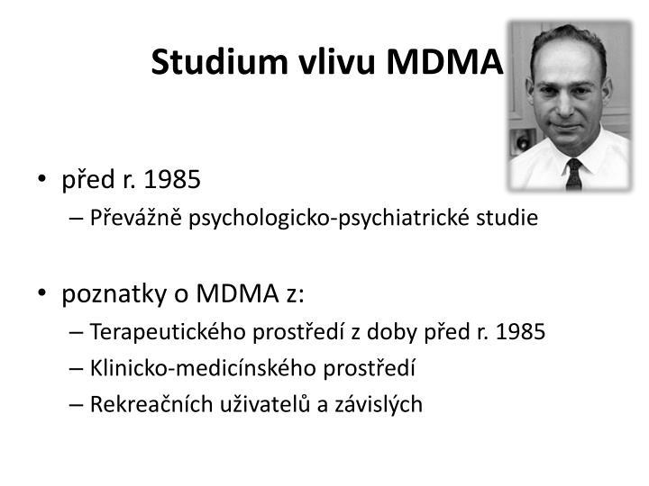 Studium vlivu MDMA