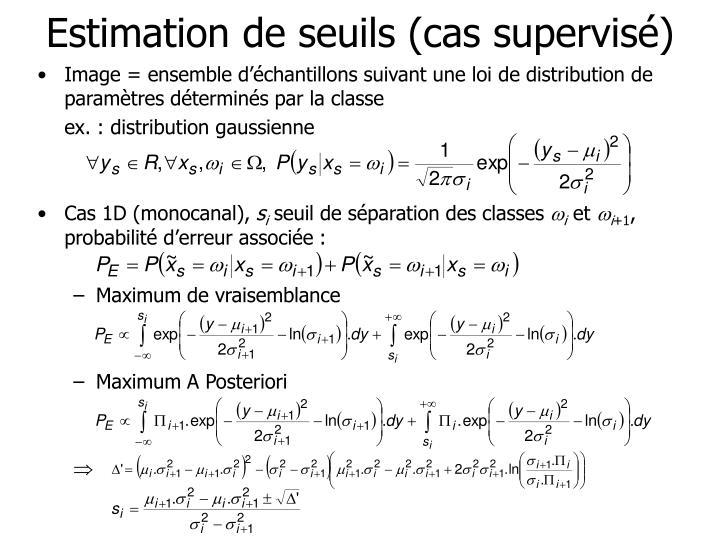 Estimation de seuils (cas supervisé)