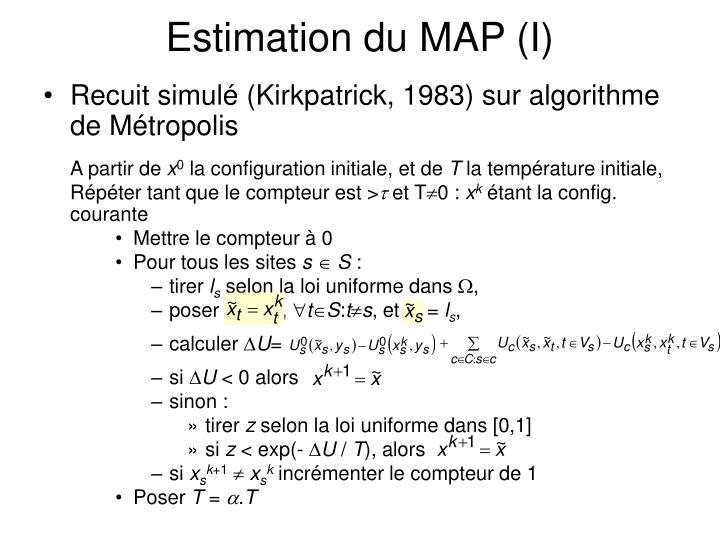 Estimation du MAP (I)