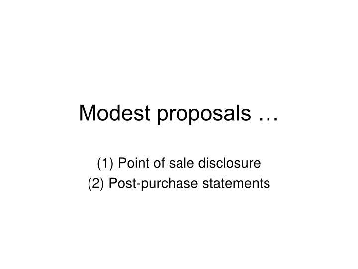 Modest proposals …