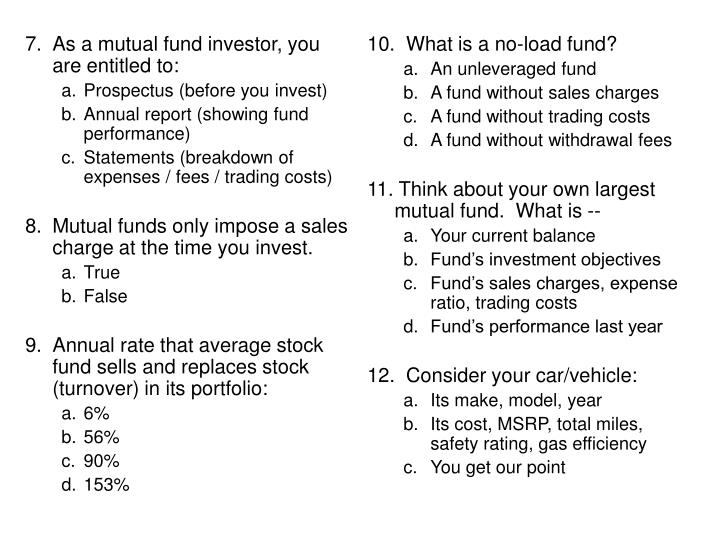 10.  What is a no-load fund?