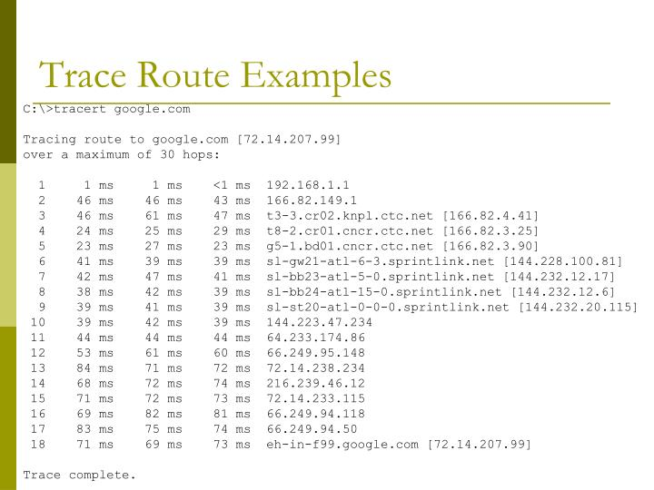 Trace Route Examples