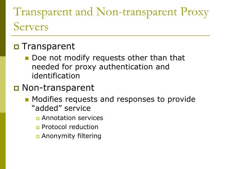 Transparent and Non-transparent Proxy Servers