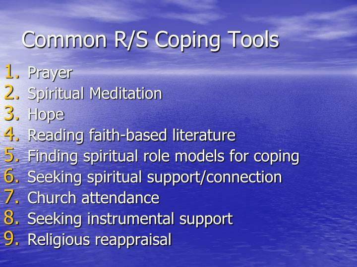 Common R/S Coping Tools