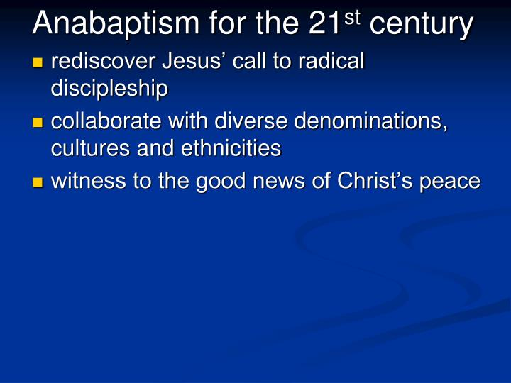 Anabaptism for the 21