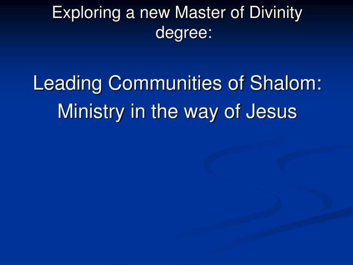 Exploring a new Master of Divinity degree:
