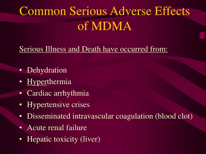 Common Serious Adverse Effects of MDMA