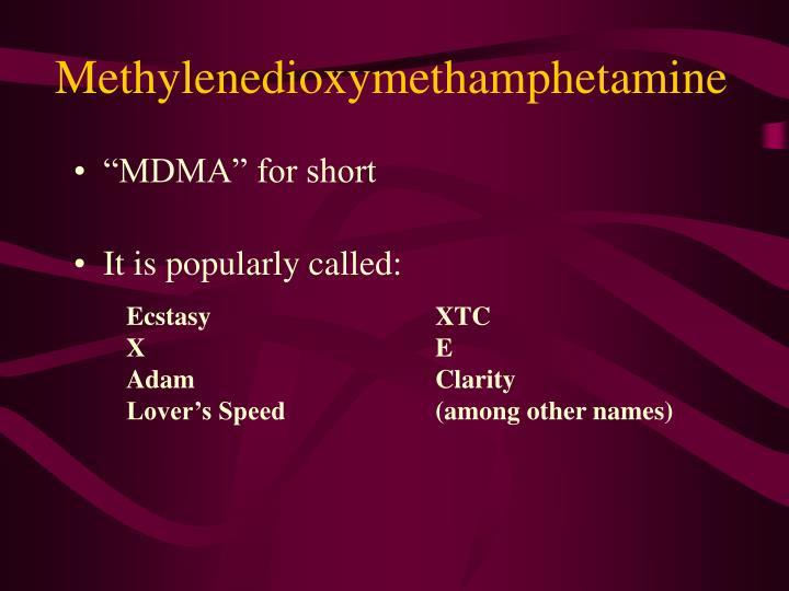 Methylenedioxymethamphetamine