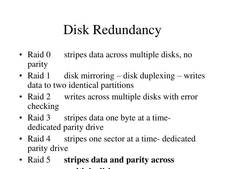 Disk Redundancy