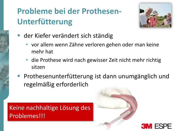 Probleme bei der Prothesen-