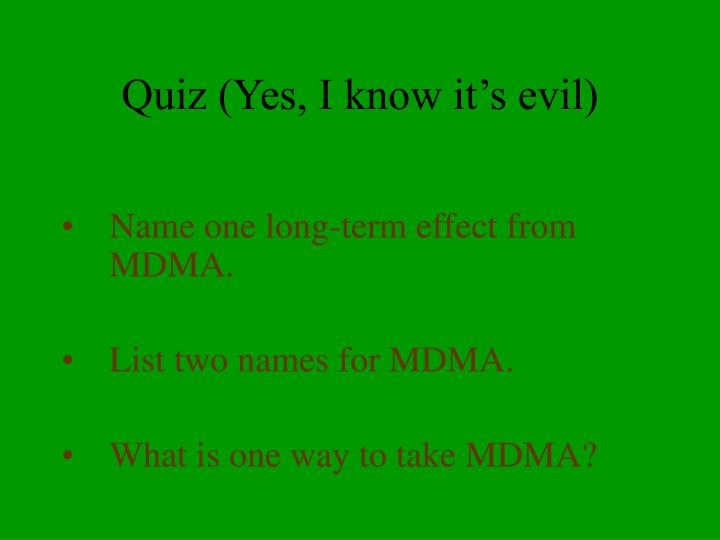 Quiz (Yes, I know it's evil)