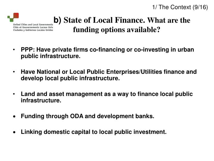 PPP: Have private firms co-financing or co-investing in urban public infrastructure.