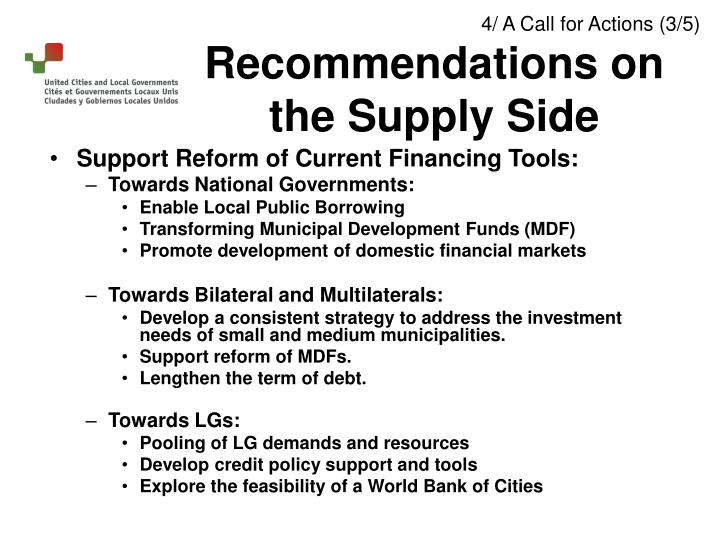 Support Reform of Current Financing Tools: