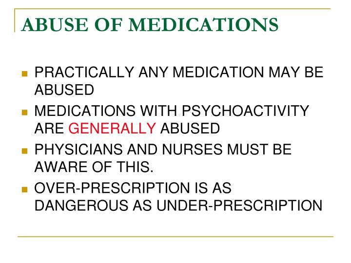 ABUSE OF MEDICATIONS