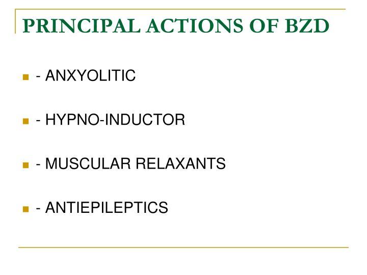 PRINCIPAL ACTIONS OF BZD