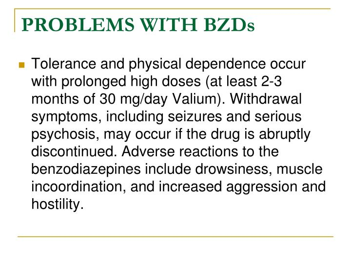 PROBLEMS WITH BZDs
