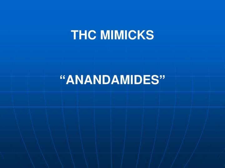 THC MIMICKS