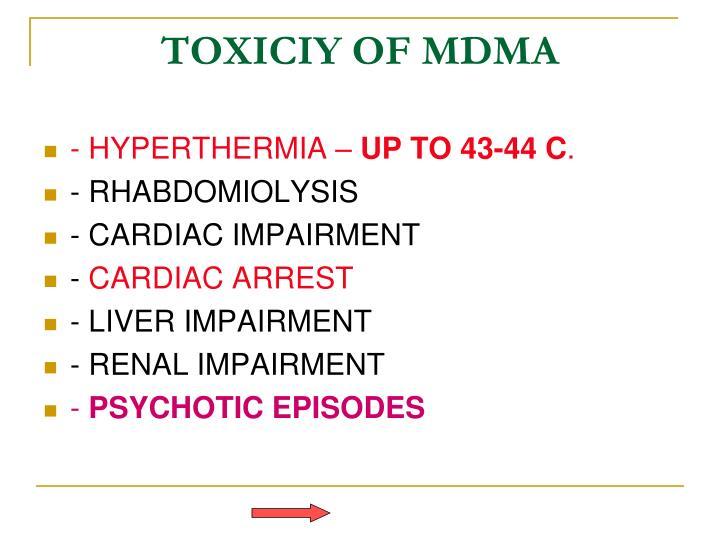 TOXICIY OF MDMA