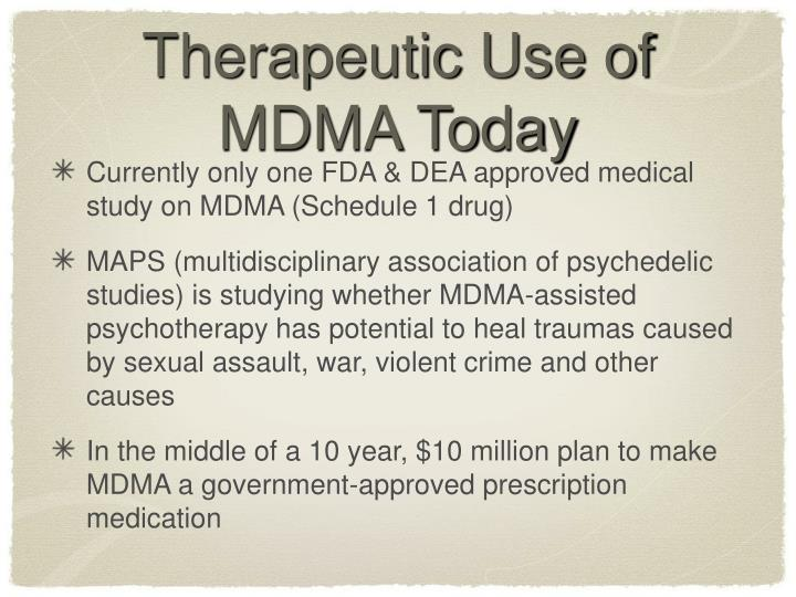 Therapeutic Use of MDMA Today