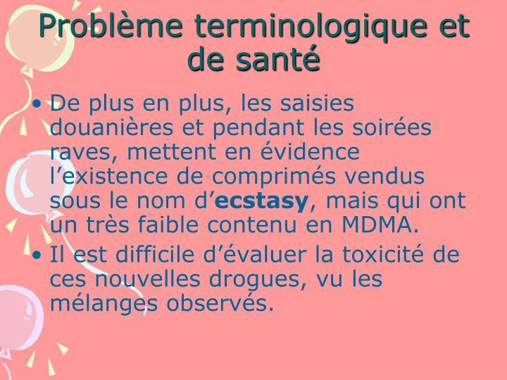 Problème terminologique et de santé