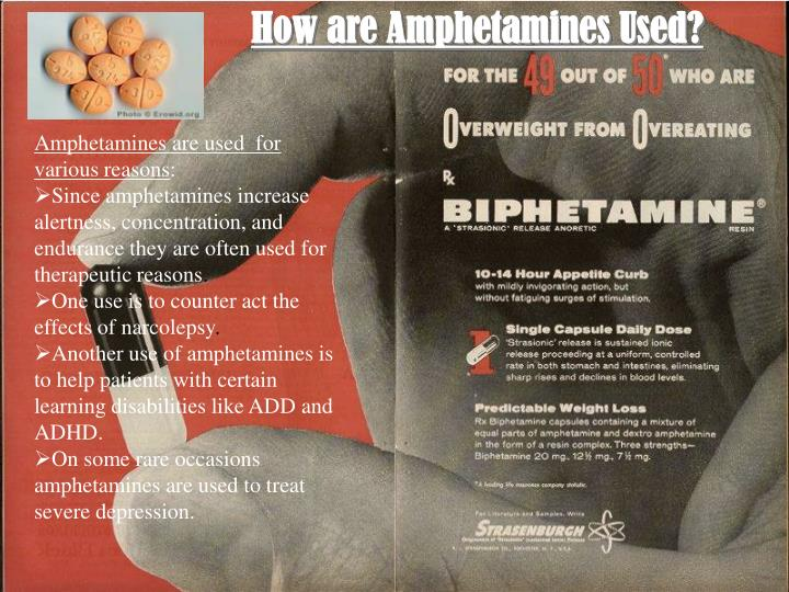 How are Amphetamines Used?
