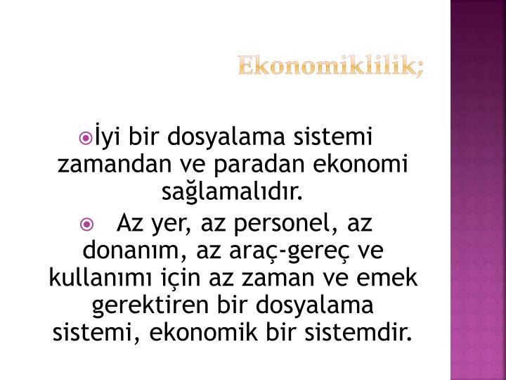 Ekonomiklilik;