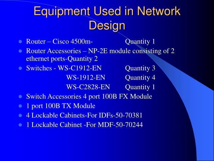 Equipment Used in Network Design