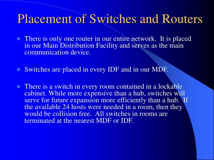 Placement of Switches and Routers